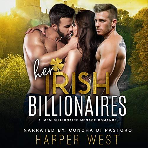 Her Irish Billionaires: A MFM Billionaire Menage Romance audiobook cover art