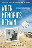 When Memories Remain: Sequel to Where Children Run