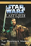 Star Wars: The Last of the Jedi: The Desperate Mission (Volume 1): Book 1 (Disney Chapter Book (ebook))