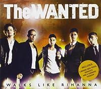 Walks Like Rihanna by Wanted