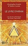 Le livre d'Hiram - La franc-maçonnerie, Vénus et la Clé secrète de la vie de Jésus - J'ai lu - 22/09/2008