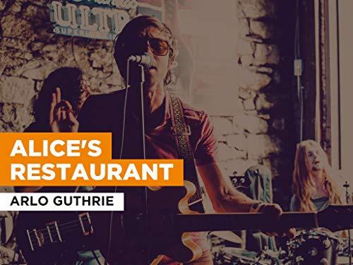 Alice's Restaurant im Stil von Arlo Guthrie