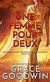 Une Femme Pour Deux (Programme des Épouses Interstellaires t. 16) (French Edition)...