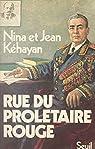 Rue du prolétaire rouge: Deux communistes français en URSS par Kéhayan