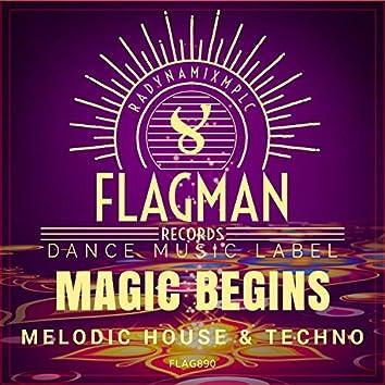Magic Begins Melodic House & Techno