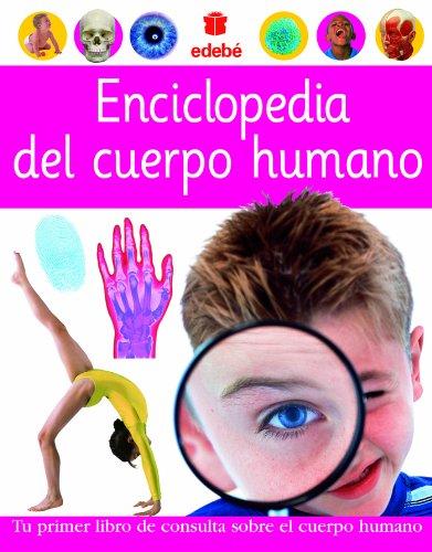 Enciclopedia del cuerpo humano / Encyclopedia of the human body