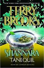 Tanequil: High Druid of Shannara, Book 2