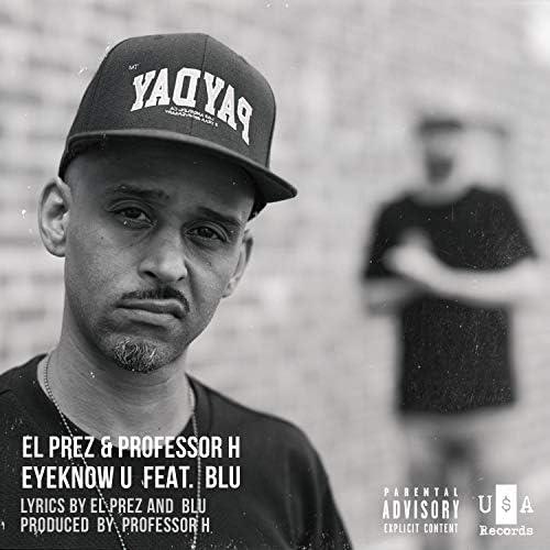 El Prez & Professor H feat. Blu