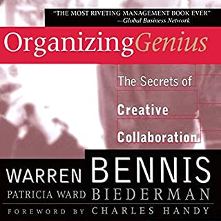 Organizing Genius     The Secrets of Creative Collaboration              Written by:                                                                                                                                 Warren Bennis,                                                                                        Patricia Ward Biederman                               Narrated by:                                                                                                                                 Walter Dixon                      Length: 7 hrs and 6 mins     Not rated yet     Overall 0.0