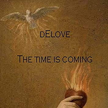 The Time Is Coming