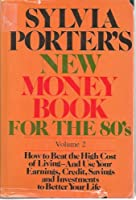 Sylvia Porter's New Money Book for the 80'S.