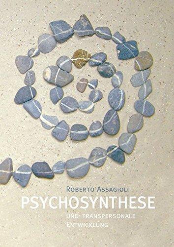 Psychosynthese und transpersonale Entwicklung