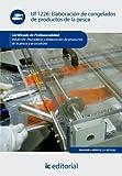 Elaboración de congelados de productos de la pesca. inaj0109 - pescadería y elaboración de productos de la pesca y acuicultura