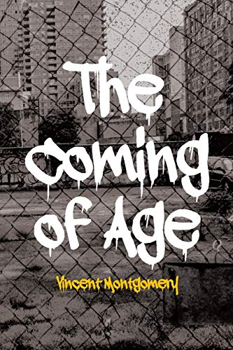 Compare Textbook Prices for The Coming of Age  ISBN 9781646543656 by Montgomery, Vincent