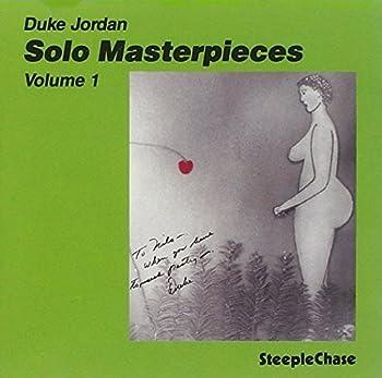 Solo Masterpieces Vol 1 by Duke Jordan  1996-12-16