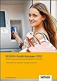 SCHUFA Kredit-Kompass 2013: Empirische Untersuchung der privaten Kreditaufnahme in Deutschland Finanzverhalten von Jugendlichen und jungen Erwachsenen