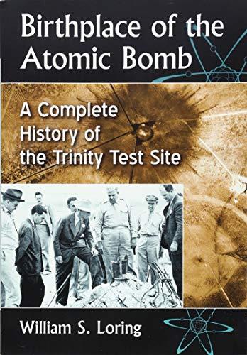 pas cher un bon Lieu de naissance de la bombe A: toute l'histoire de la station d'expérimentation Trinity