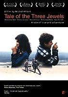 Tale of the Three Jewels (Hikayat Al-Jawahir Thalath)