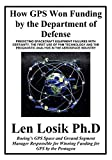 How GPS Won Funding by the Department of Defense:...