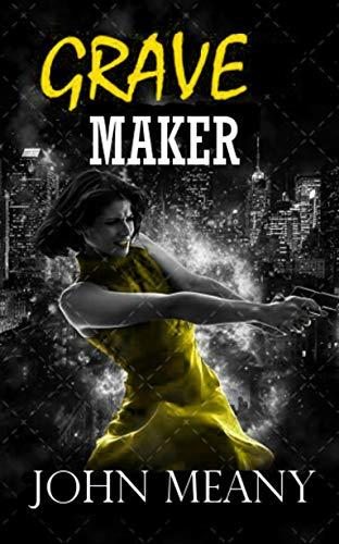 Grave Maker : Suspense/Horror/Thriller (English Edition)