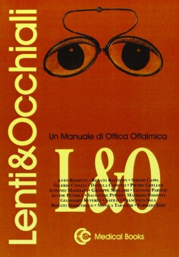Lenti e occhiali. Um manuale di ottica oftalmica