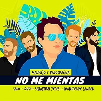 No Me Mientas (Versión Especial)