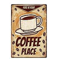 オリジナルヴィンテージデザインティンメタルウォールアートサイン、これはあなたのコーヒープレイス、厚いブリキプリントポスター壁の装飾