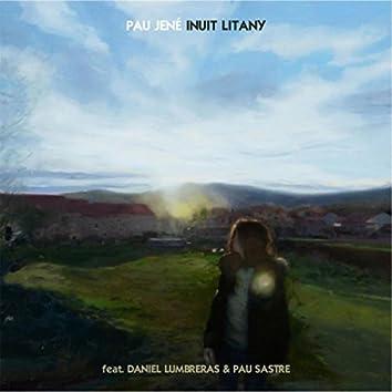 Inuit Litany (feat. Daniel Lumbreras & Pau Sastre)