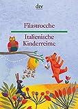 Filastrocche Italienische Kinderreime (dtv zweisprachig) - Annalisa Dr. Viviani