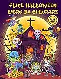 Halloween libro da colorare per bambini - Happy Halloween: Felice Halloween Libro Da Colorare Per bambini - 50 Fantastici disegni da colorare per ... Formato Grande 21.59 x 27.94 cm - 101 Pagine
