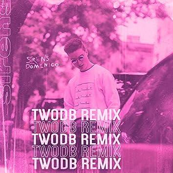 Sirens (twoDB Remix)