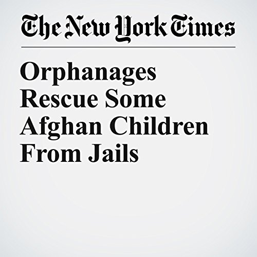 Orphanages Rescue Some Afghan Children From Jails copertina