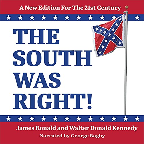 The South Was Right!: A New Edition for the 21st Century