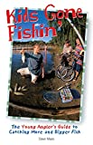Kids Gone Fishin' (The Freshwater Angler)