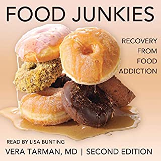 Food Junkies: Recovery from Food Addiction audiobook cover art