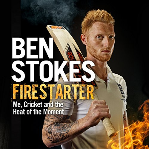 Firestarter     Me, Cricket and the Heat of the Moment              By:                                                                                                                                 Ben Stokes                               Narrated by:                                                                                                                                 Bryan Dick                      Length: 7 hrs and 34 mins     11 ratings     Overall 4.5