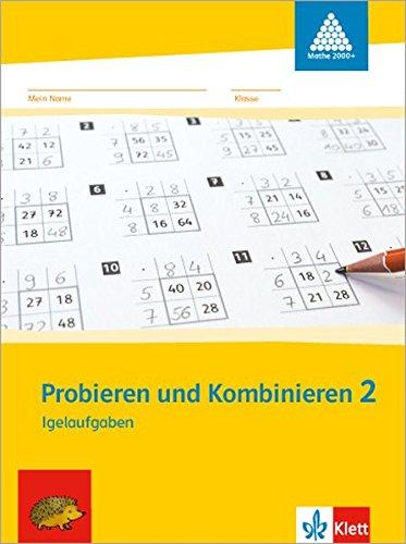 Probieren und Kombinieren 2: Arbeitsheft (inkl. Lösungsheft) Klasse 2 (Programm Mathe 2000+)