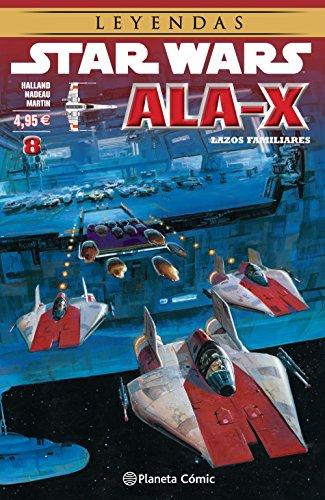 Star Wars Ala X nº 08/10: Lazos familiares: 22 (Star Wars: Cómics Leyendas)