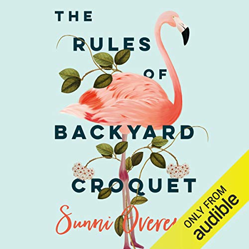 The Rules of Backyard Croquet cover art