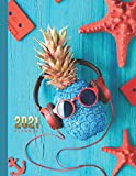 2021 Planner: Turquoise Pineapple in Red Sunglasses / Daily Weekly Monthly / Dated 8.5x11 Life Organizer Notebook / 12 Month Calendar - January to ... Cover/ Cute Christmas or New Years Gift