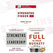 StrengthsFinder 2.0 Collection Tom Rath 3 Books Bundle (A New and Upgraded Edition of the Online Test from Gallup's Now Discover, Strengths Based Leadership, How Full Is Your Bucket?)