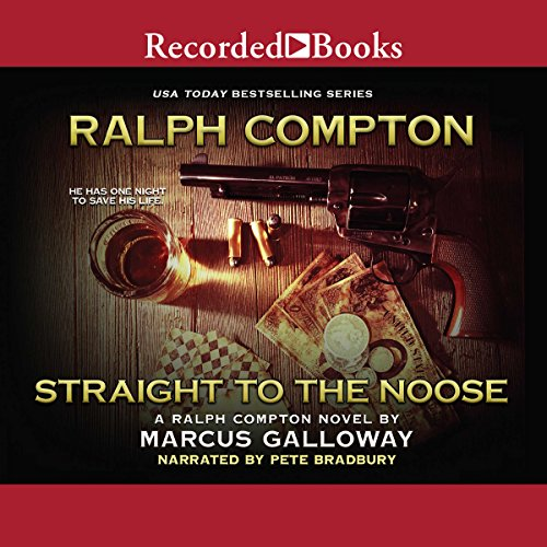 Page de couverture de Ralph Compton Straight to the Noose