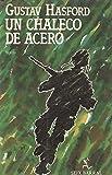 UN Chaleco De Acero/the Short-Timers
