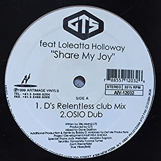 "Share My Joy - GTS Feat Loleatta Holloway 12"""