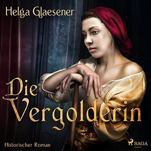 Die Vergolderin                   Autor:                                                                                                                                 Helga Glaesener                               Sprecher:                                                                                                                                 Dorothee Sturz                      Spieldauer: 14 Std. und 2 Min.     64 Bewertungen     Gesamt 4,4