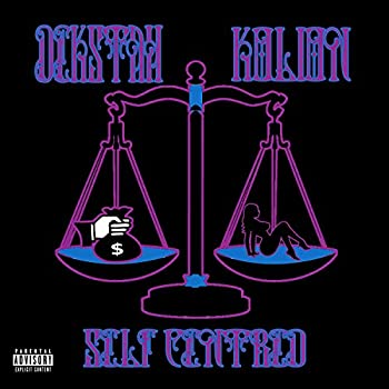 Self Centred  feat Kolion  [Explicit]