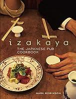 英文版 居酒屋料理帖 - Izakaya: The Japanese Pub Cookbook