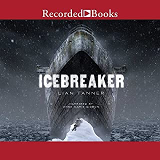 Icebreaker                   By:                                                                                                                                 Lian Tanner                               Narrated by:                                                                                                                                 Ann Marie Gideon                      Length: 6 hrs and 49 mins     18 ratings     Overall 4.3