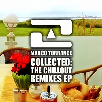 Collected: The Chillout Remixes EP