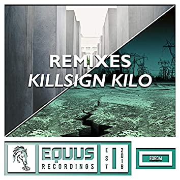 Equus Remixes: Killsign Kilo